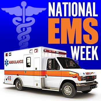 National EMS Week - May
