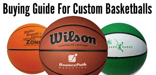 Custom Basketballs Buying Guide