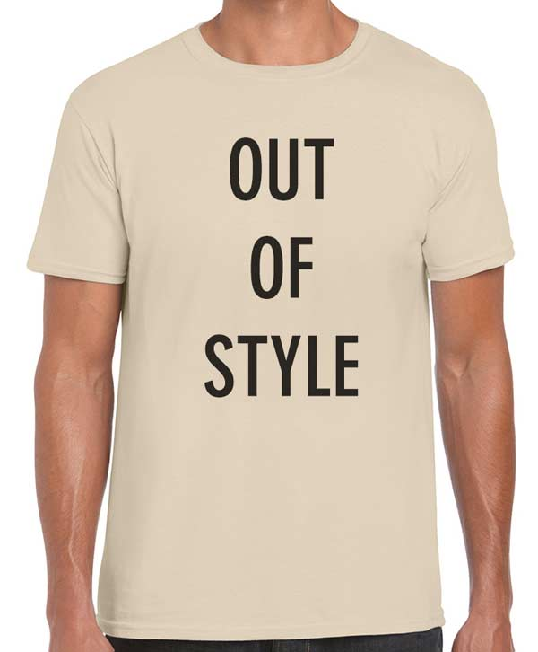 Boring, Out of Style Custom T-Shirts