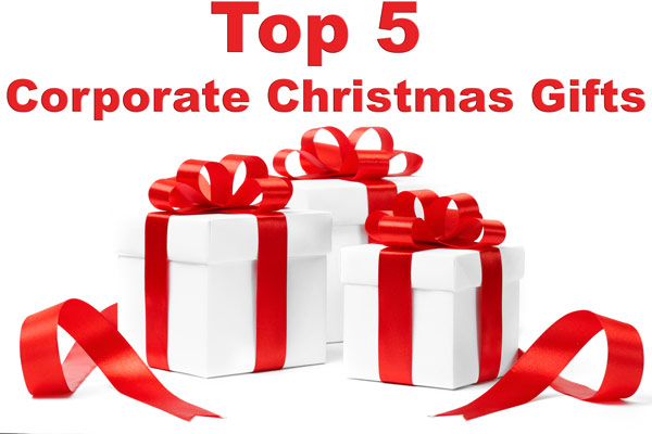 Top 5 Corporate Christmas Gifts