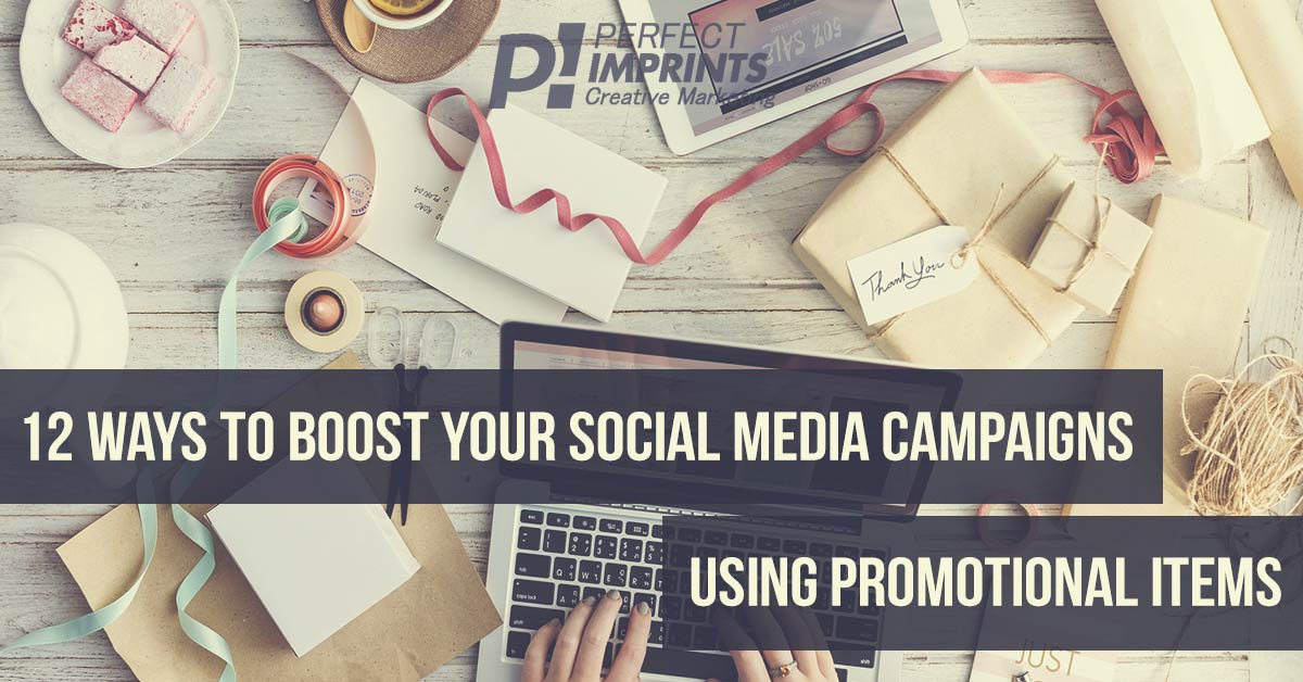 12 Ways To Boost Your Social Media Campaigns Using Promotional Items