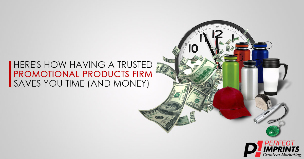 Trusted Promotional Products Firm Saves You Time and Money