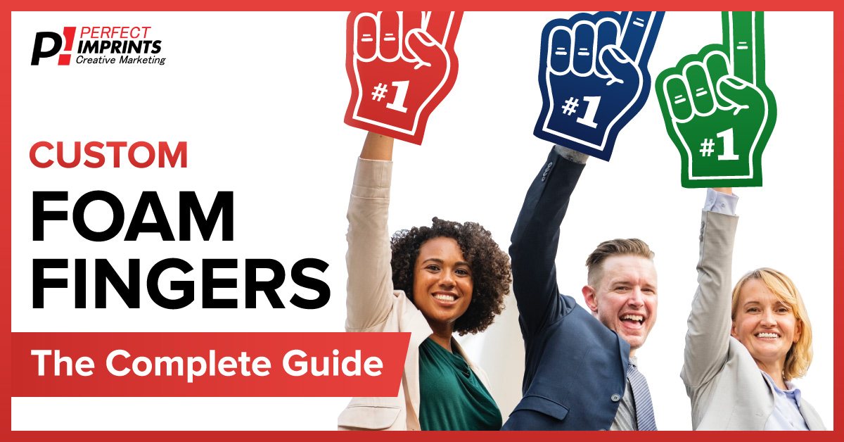 Custom Foam Fingers - The Complete Guide