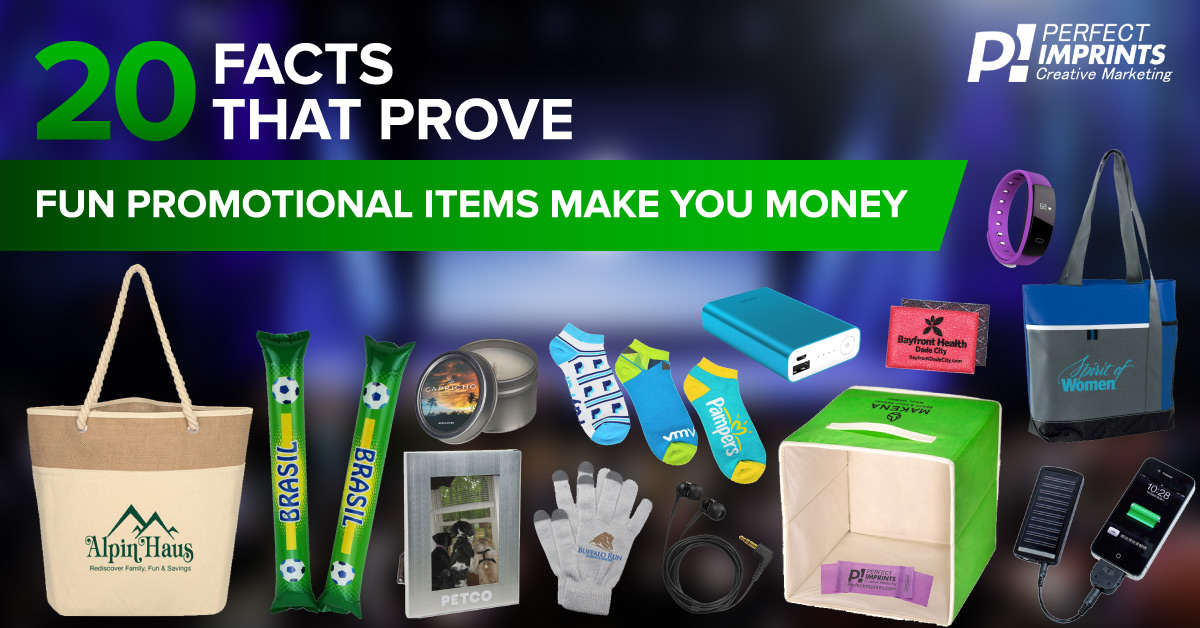 20 Facts That Prove Fun Promotional Items Make You Money