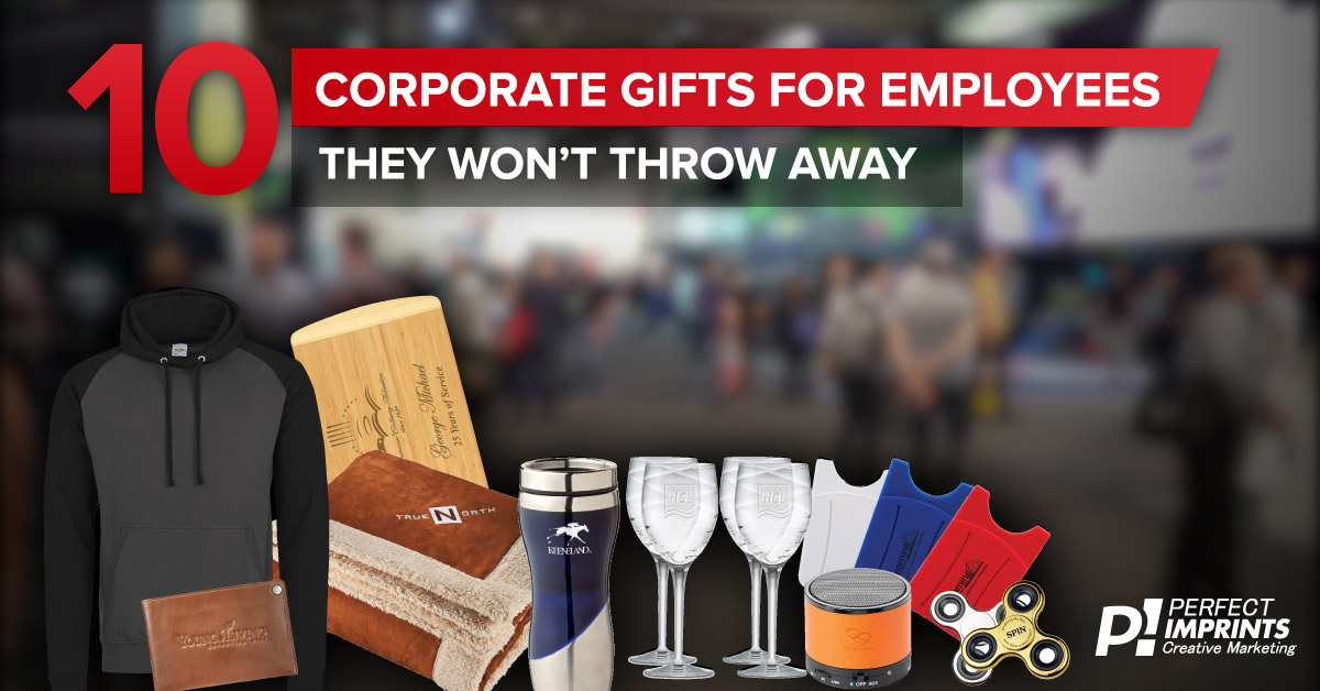 10 Corporate Gifts for Employees They Won't Throw Away