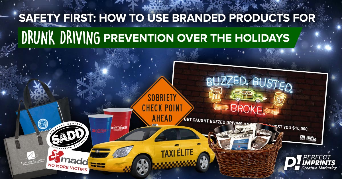 Help Reduce Drunk Driving over the Holiday Season with these Branded Items