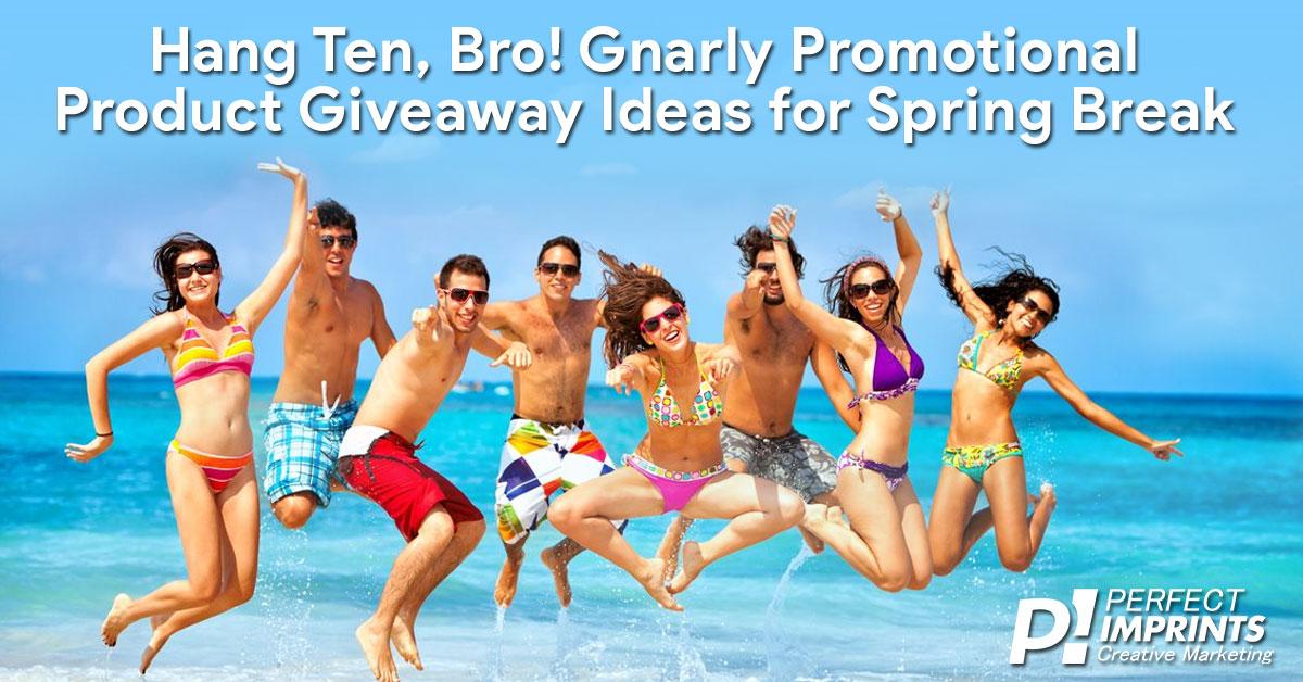 Spring Break Giveaways