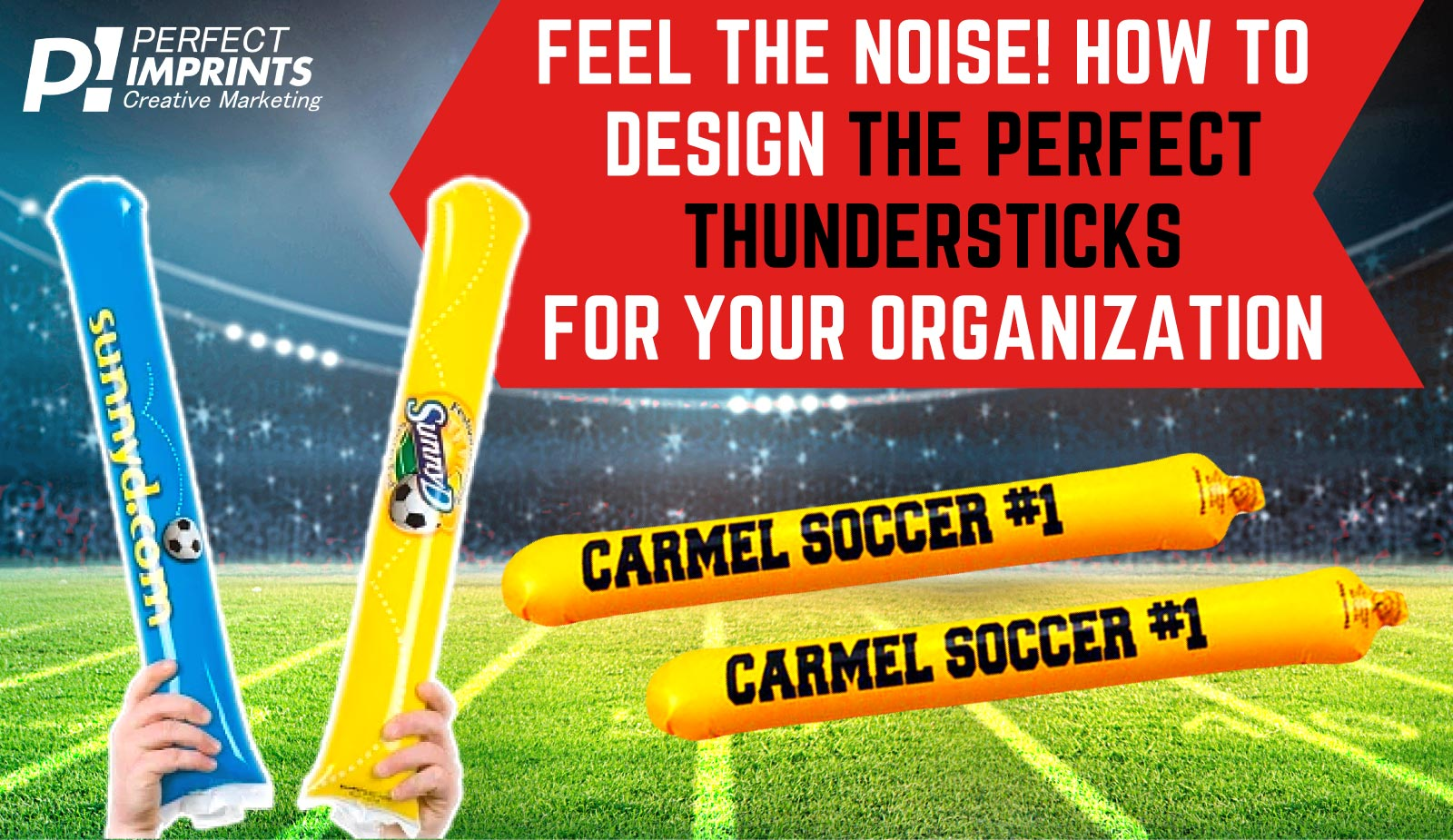 Design Custom Thundersticks for your Organization