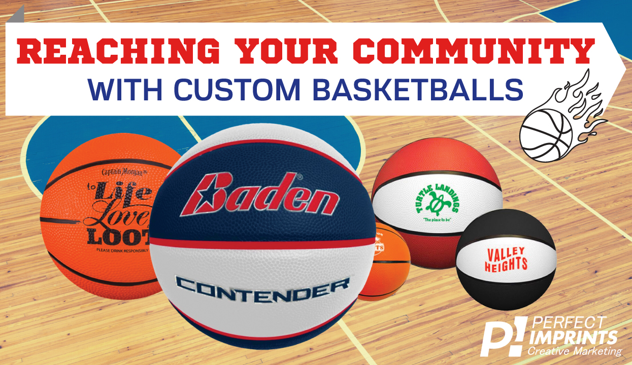 Reaching Your Community With Custom Basketballs