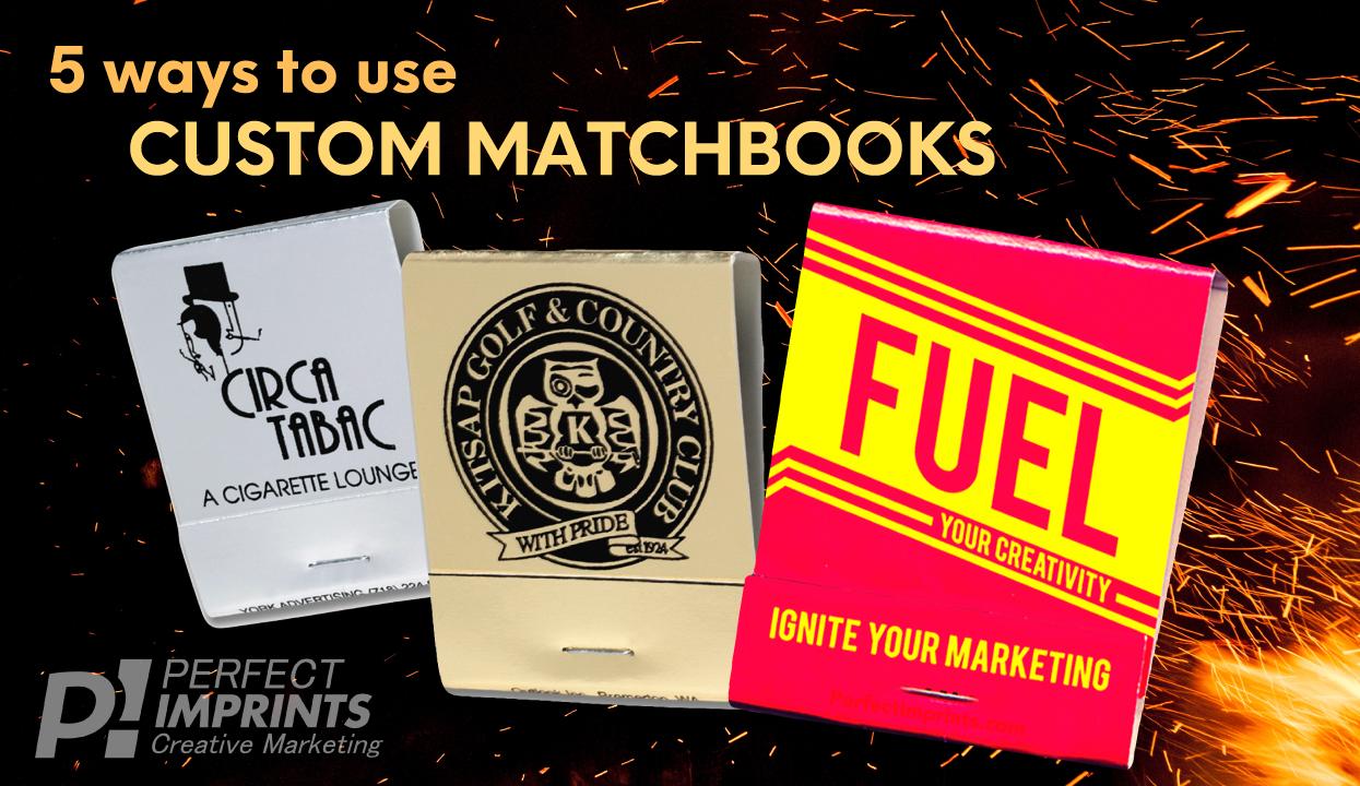5 Ways to Use Custom Matchbooks