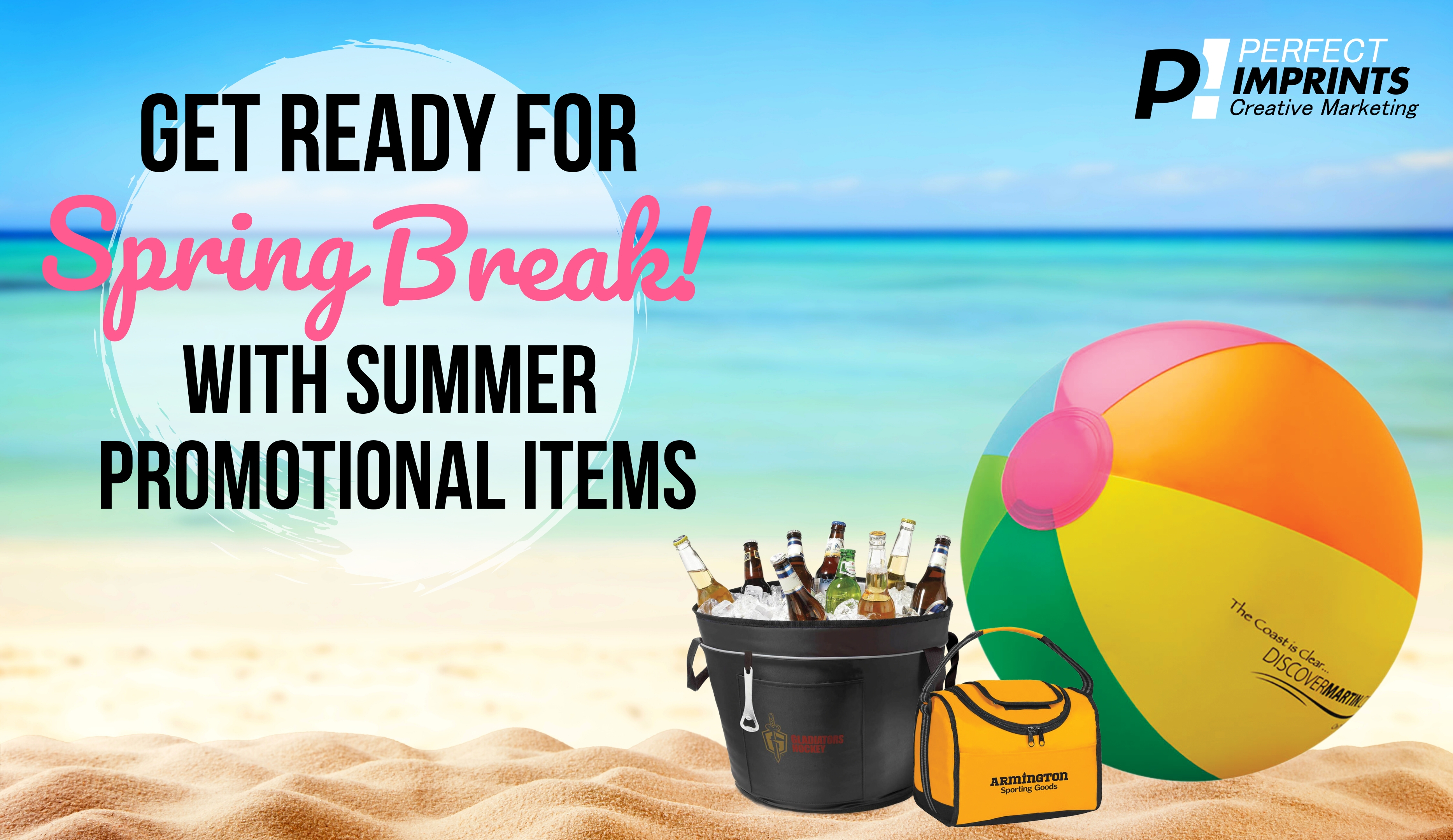 Get Ready for Spring Break with These Summer Promotional Items