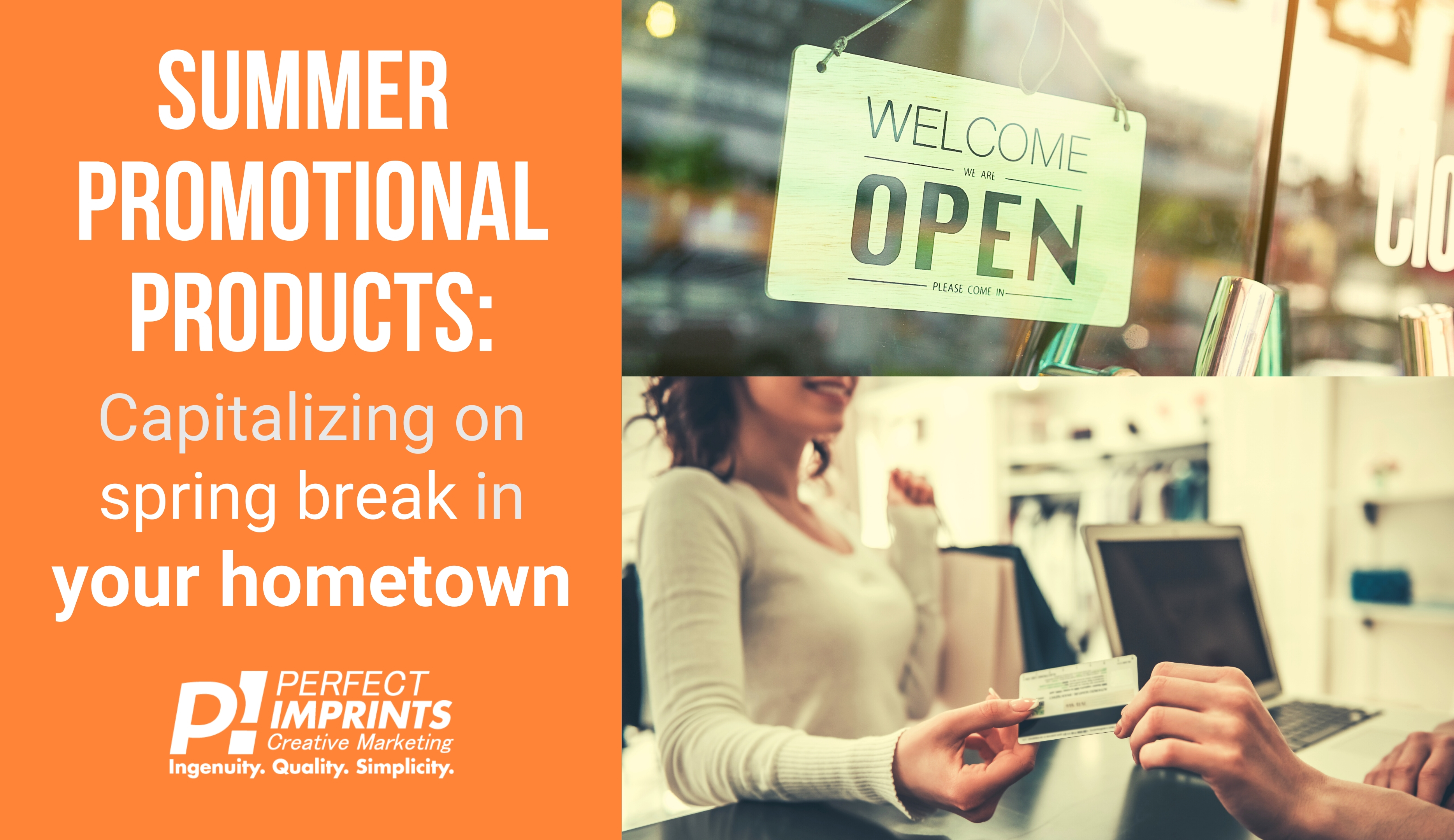 Summer Promotional Products: Capitalizing on Spring Break in a Non-Tourist Town