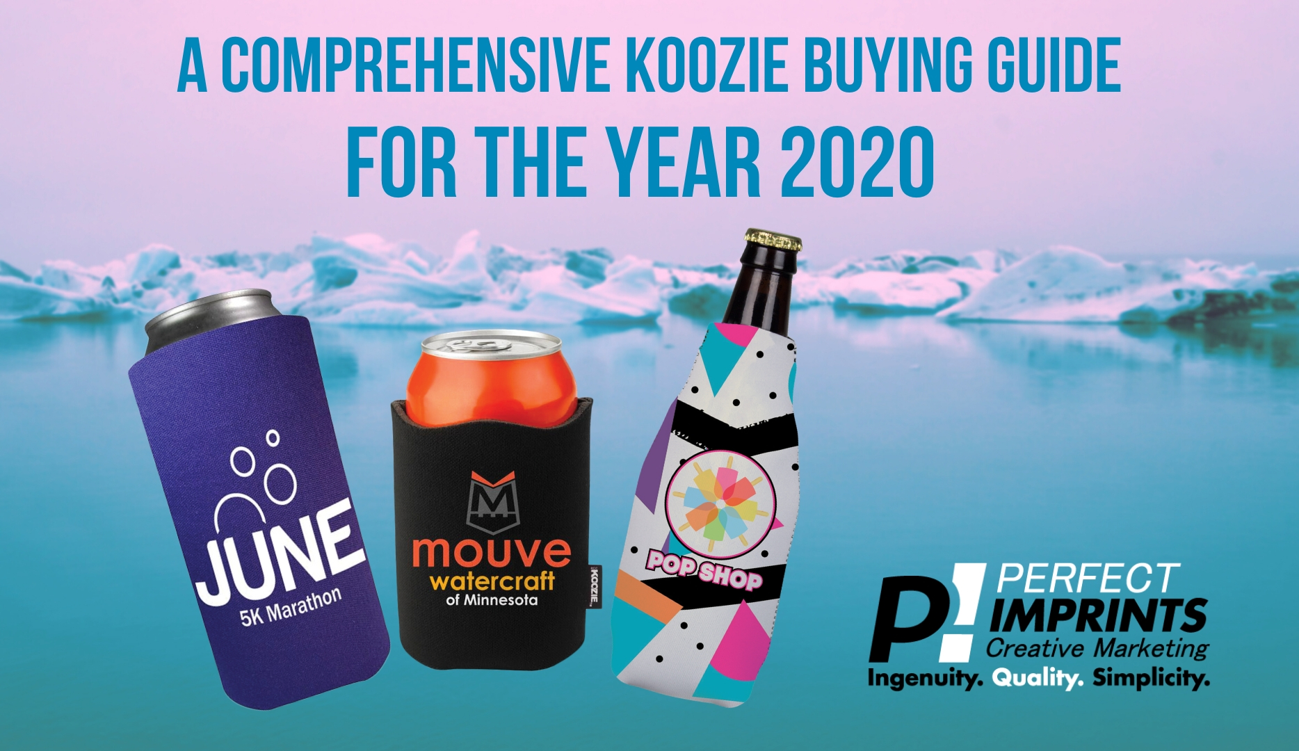 A Comprehensive Koozie Buying Guide for the Year 2020