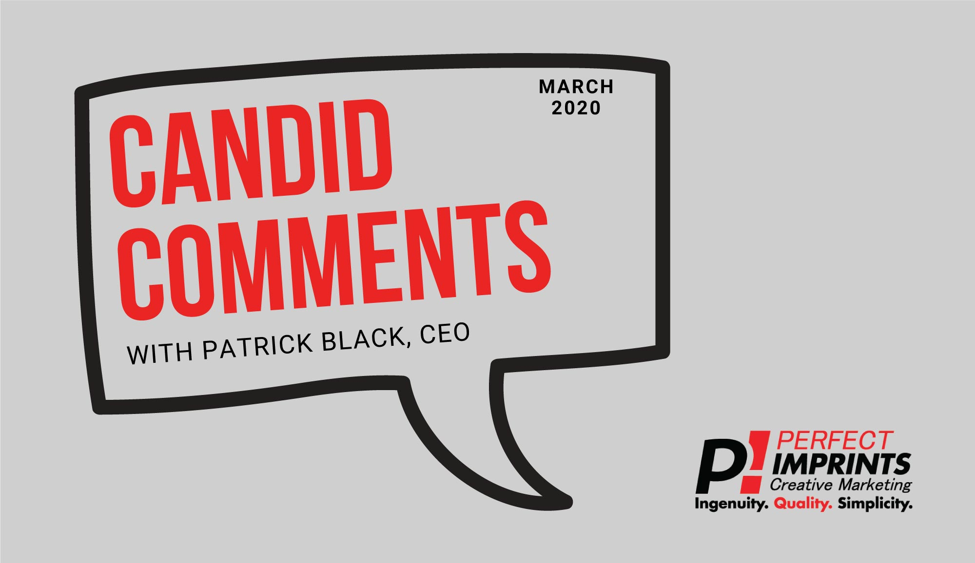 Candid Comments – March 2020