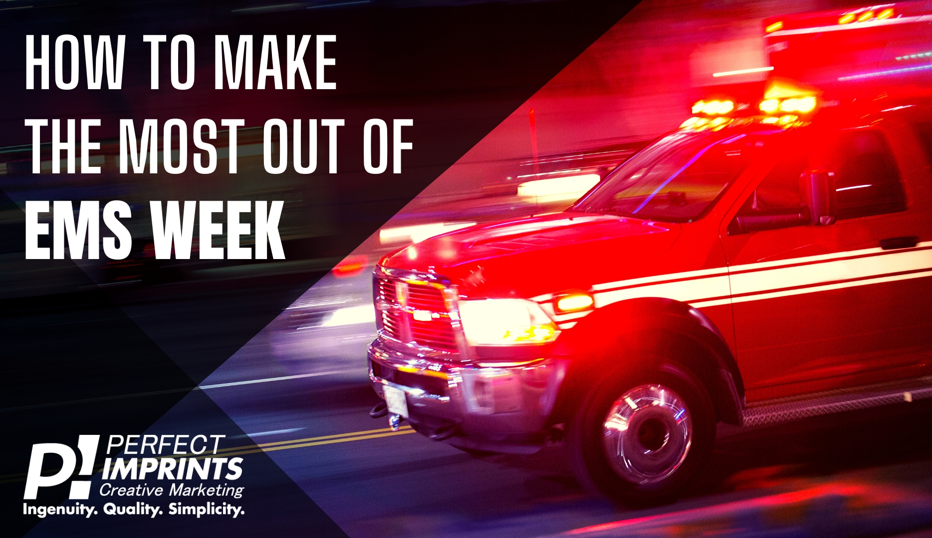 How To Make The Most Out Of EMS Week In 2020