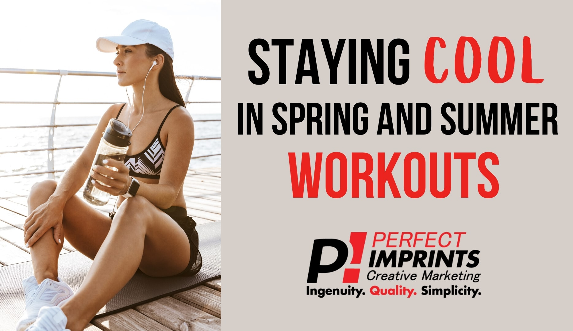 Staying Cool in Spring and Summer Workouts