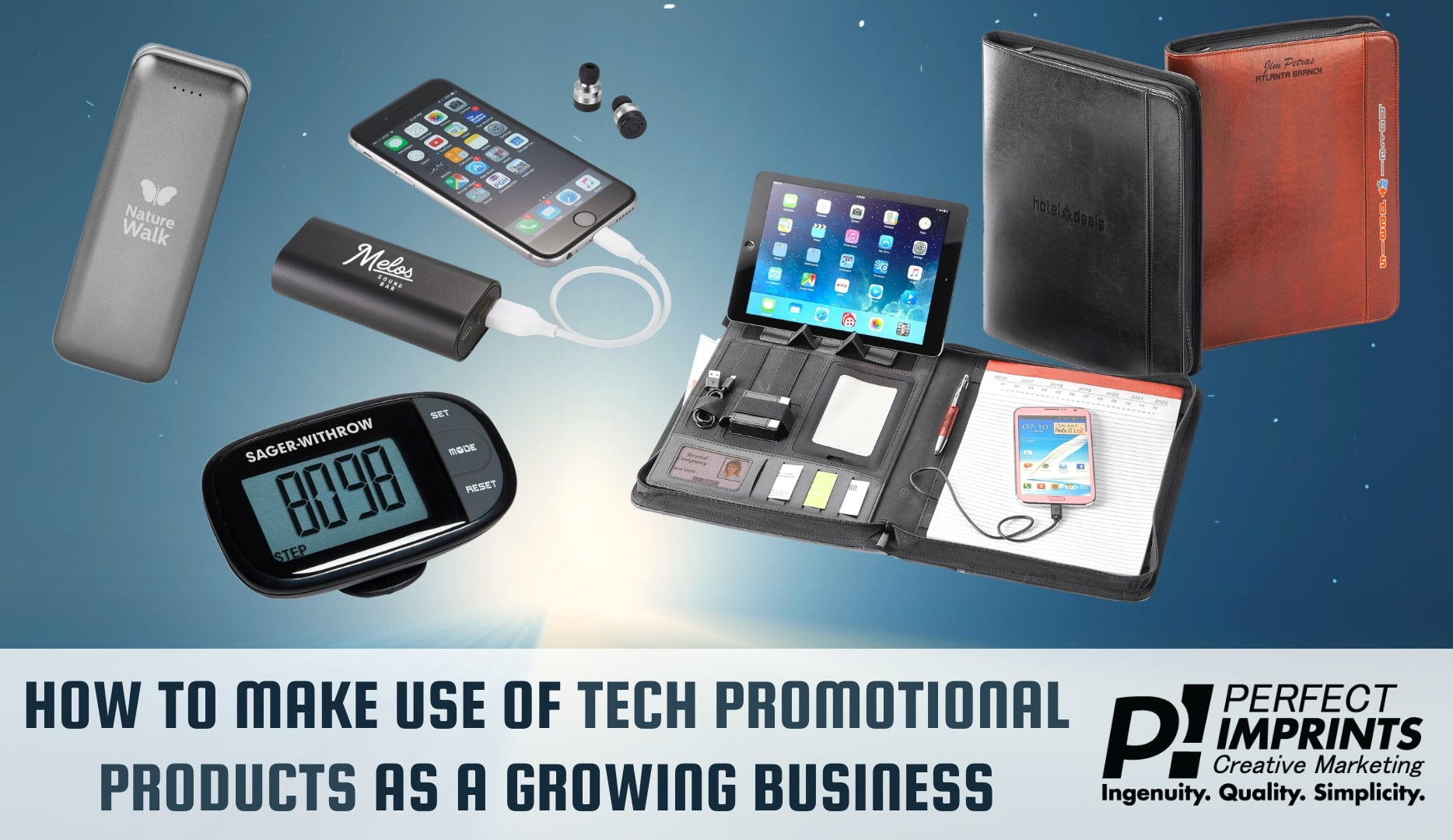 How To Make Use Of Tech Promotional Products As A Growing Business