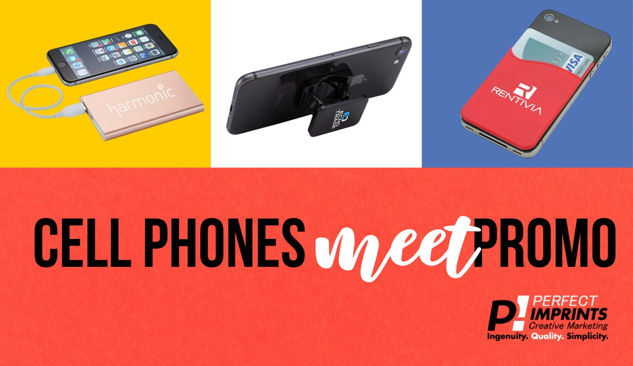 Cell Phones Meet Promotional Items